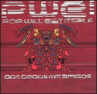 Dos Dedos Mis Amigos von Pop Will Eat Itself