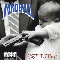 Set It Off von Madball