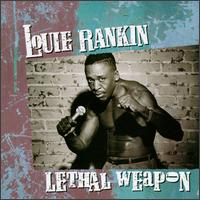 Lethal Weapon von Louie Rankin