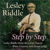 Step by Step: Lesley Riddle Meets the Carter Family von Lesley Riddle