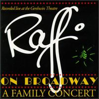 Raffi on Broadway: A Family Concert [Compact Disk] von Raffi