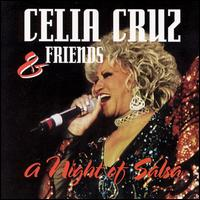 Celia Cruz and Friends: A Night of Salsa von Celia Cruz
