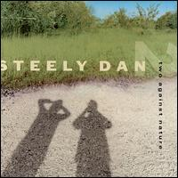 Two Against Nature von Steely Dan