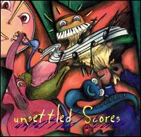 Unsettled Scores von Various Artists