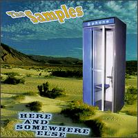 Here and Somewhere Else von The Samples