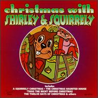 Christmas with Shirley & Squirrely von Shirley & Squirrely