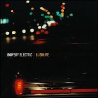 Lushlife von Bowery Electric