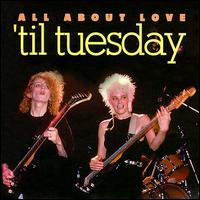 All About Love von 'Til Tuesday