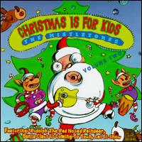 Christmas Is for Kids, Vol. 2 von Mistletones