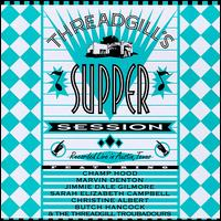 Threadgill's Supper Session von Threadgill Troubadours
