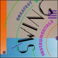 Greatest Swing Instrumentals von Various Artists
