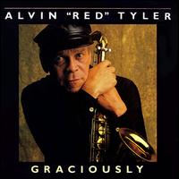 "Graciously von Alvin ""Red"" Tyler"