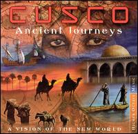 Ancient Journeys: A Vision of the New World von Cusco