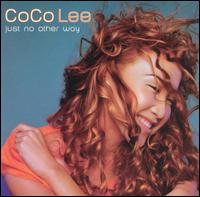 Just No Other Way von CoCo Lee