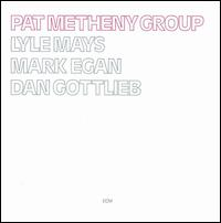 Pat Metheny Group von Pat Metheny
