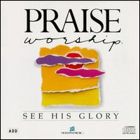 See His Glory von Praise & Worship