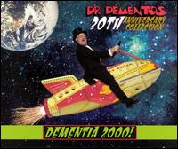 Dr. Demento 30th Anniversary Collection: Dementia 2000 von Dr. Demento
