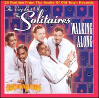 Very Best of the Solitaires: Walking Along von The Solitaires