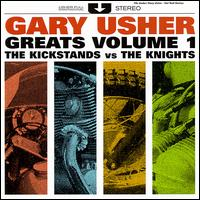 Gary Usher Greats, Vol. 1: The Kickstands Vs. The Knights von Gary Usher