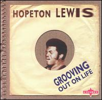 Groovin' Out on Life von Hopeton Lewis
