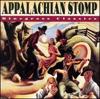 Appalachian Stomp: Bluegrass Classics von Various Artists