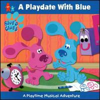 Playdate with Blue: A Playtime Musical Adventure von Blue's Clues