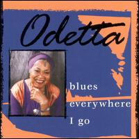Blues Everywhere I Go von Odetta