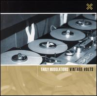 Early Modulations: Vintage Volts von Various Artists