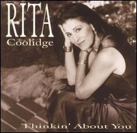 Thinkin' About You von Rita Coolidge