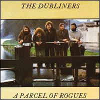 Parcel of Rogues von The Dubliners