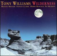 Wilderness von Tony Williams
