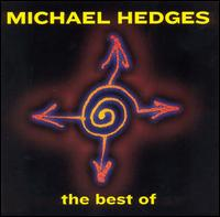 Best of Michael Hedges von Michael Hedges