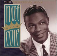 Greatest Hits [Capitol] von Nat King Cole