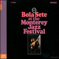 Bola Sete at the Monterey Jazz Festival von Bola Sete