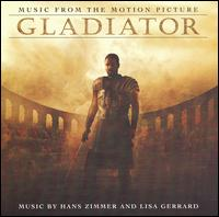 Gladiator [Music from the Motion Picture] von Hans Zimmer