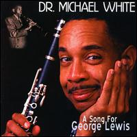 Song for George Lewis von Dr. Michael White