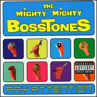 Pay Attention von The Mighty Mighty Bosstones