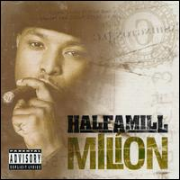 Million von Half-A-Mill