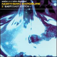 Northern Exposure, Vol. 2: East Coast Edition von Sasha + John Digweed