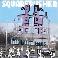 Hard Normal Daddy von Squarepusher