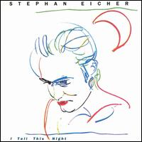 I Tell This Night von Stephan Eicher