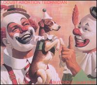 Locust Abortion Technician von Butthole Surfers