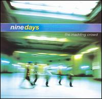 Madding Crowd von Nine Days