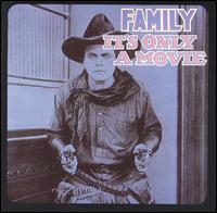 It's Only a Movie von Family