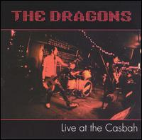 Live at the Casbah von The Dragons