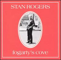 Fogarty's Cove von Stan Rogers