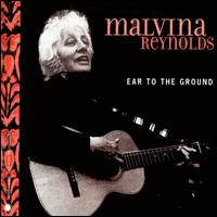 Ear to the Ground von Malvina Reynolds