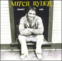 Smart Ass von Mitch Ryder
