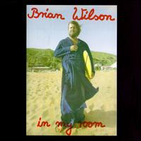 In My Room von Brian Wilson