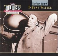 Blues Masters: The Very Best of T-Bone Walker von T-Bone Walker